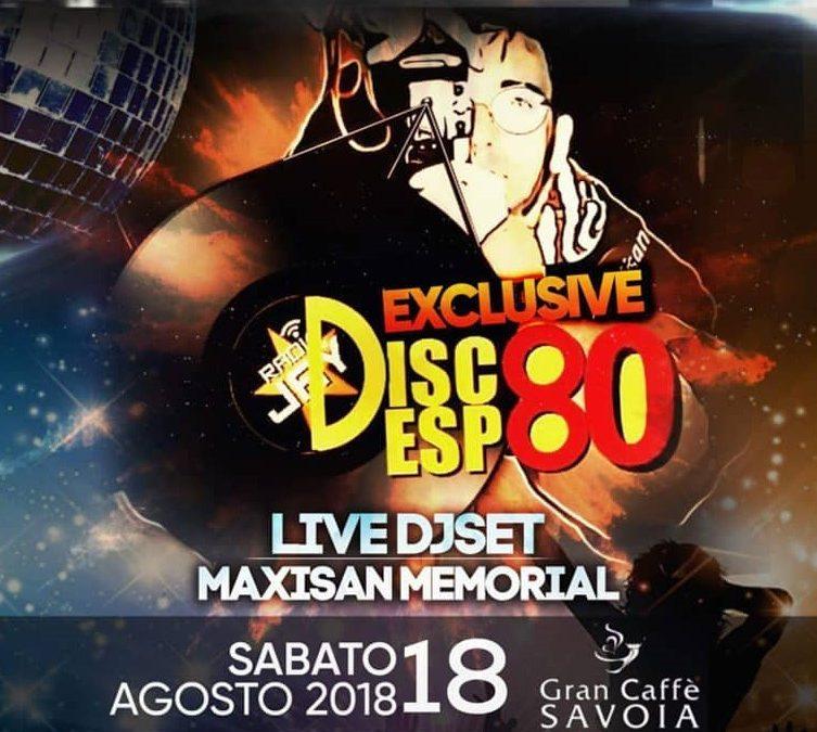 RADIOJAY MAXISAN DISCOESPOLIVE80! EXCLUSIVE DJSET! 18 Luglio 2018